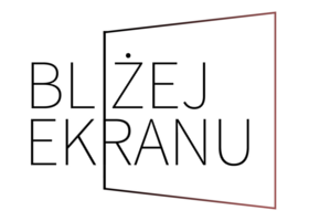 blizej_ekranu